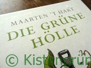 Maarten't Harte: Die Grüne Hölle. Foto vom Titel