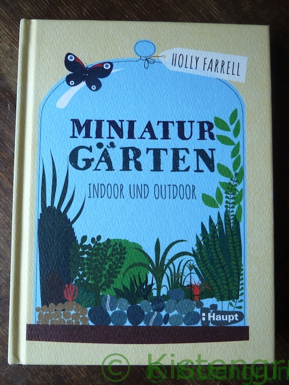 Aus Holly Farrell's Buch Miniaturgärten