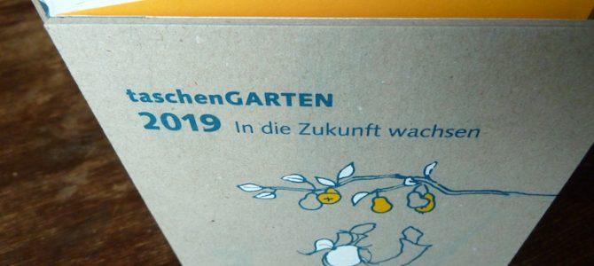 TaschenGarten 2019: In die Zukunft wachsen